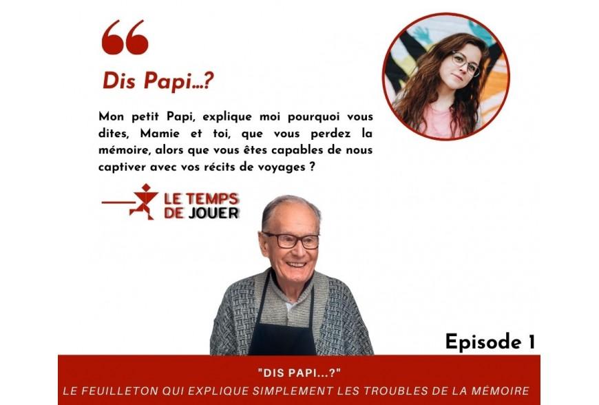 Dis Papi ...? - Episode 1